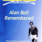Alan Ball Remembered