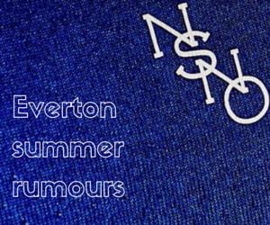 Everton summer rumours